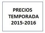 PRECIOS TEMPORADA 2015-2016