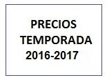 PRECIOS TEMPORADA 2016-2017